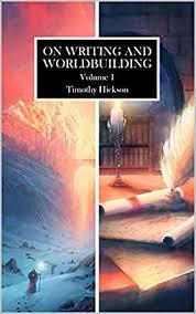 onwritingandworldbuildinghickson