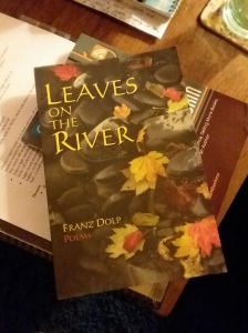 Leaves on the River by Franz Dolp is one of my favorite poetry collections.